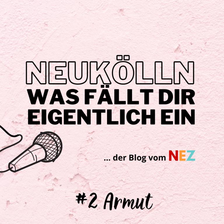 NEZ-Blog-Podcast_Armut_002